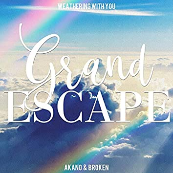 """Grand Escape (From """"Weathering With You"""")"""