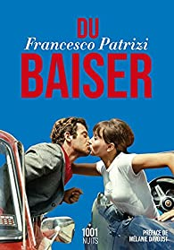 Du baiser par Francesco Patrizi