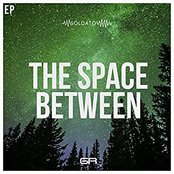 The Space Between EP