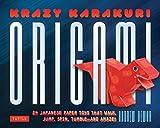 Krazy Karakuri Origami Kit: Japanese Paper Toys that Walk, Jump, Spin, Tumble and Amaze!