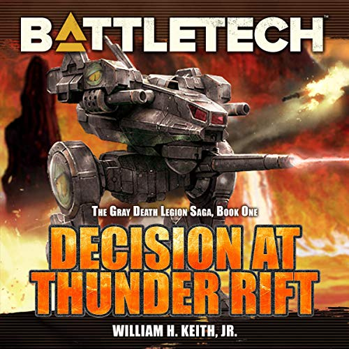 BattleTech Legends: Decision at Thunder Rift Audiobook By William H. Keith Jr. cover art