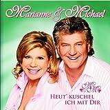 Songtexte von Marianne & Michael - Heut' kuschel ich mit dir