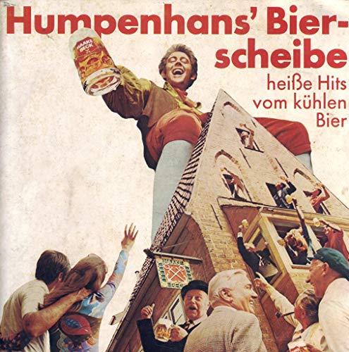 Humpenhans` Bierscheibe heiße Hits vom kühlen Bier / Bierscheibe heiße Hits vom kühlen Bier