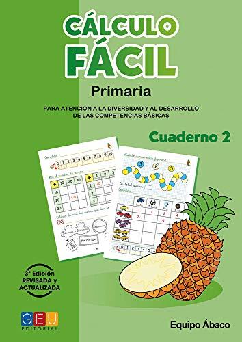 Cálculo fácil 2 / Editorial GEU / 1º Primaria / Mejora la capacidad de cálculo / Recomendado como apoyo / Con actividades sencillas