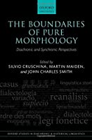 The Boundaries of Pure Morphology: Diachronic and Synchronic Perspectives (Oxford Studies in Diachronic and Historical Linguistics)