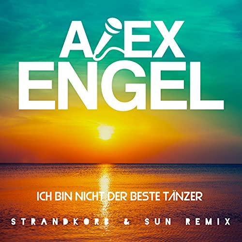 Ich bin nicht der beste Tänzer (Strandkorb & Sun Remix)