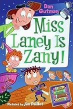 My Weird School Daze #8: Miss Laney Is Zany! (English Edition)