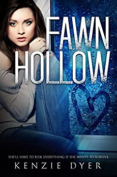 Fawn Hollow (Fawn Hollow Series Book 1) by [Kenzie Dyer]
