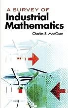 A Survey of Industrial Mathematics (Dover Books on Mathematics)
