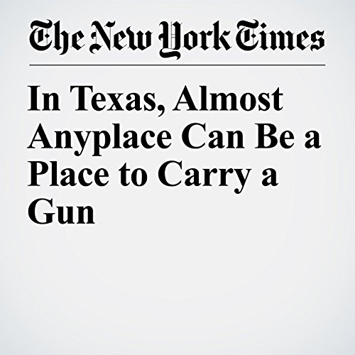 In Texas, Almost Anyplace Can Be a Place to Carry a Gun copertina