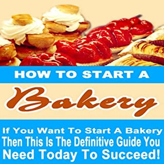 How to Start a Bakery audiobook cover art