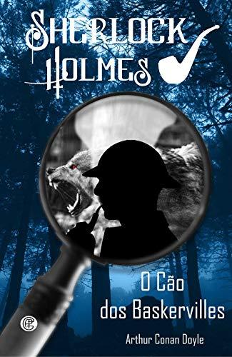Sherlock Holmes - O Cão dos Baskervilles (Volume 4)