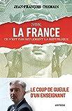 Non, la France ce n'est pas seulement la République ! Le coup de gueule d'un enseignant