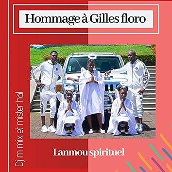 LANMOU SPIRITUEL (Hommage à Gilles Floro)