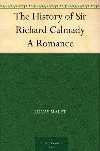 The History of Sir Richard Calmady A Romance (English Edition)