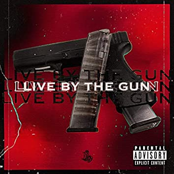 Live by the Gun