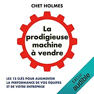 La prodigieuse machine à vendre                   By:                                                                                                                                 Chet Holmes                               Narrated by:                                                                                                                                 Jean-Marie Fonbonne                      Length: 10 hrs and 25 mins     1 rating     Overall 3.0