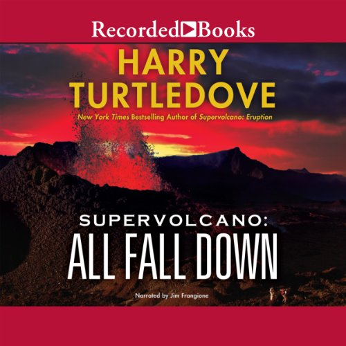 Supervolcano: All Fall Down audiobook cover art