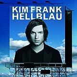 Songtexte von Kim Frank - Hellblau