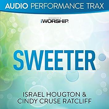 Sweeter [Audio Performance Trax]