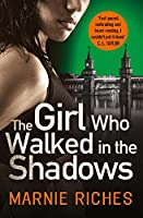 The Girl Who Walked in the Shadows (George McKenzie)