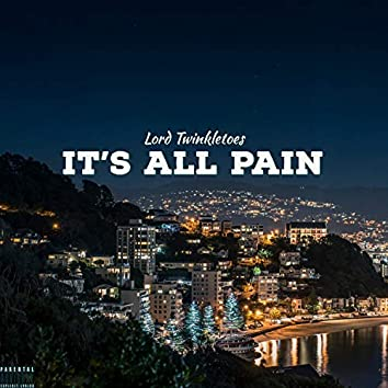 It's All Pain