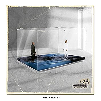 Oil + Water