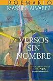 Versos sin nombre (Spanish Edition)