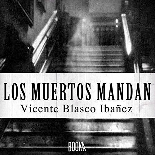 Los Muertos Mandan audiobook cover art