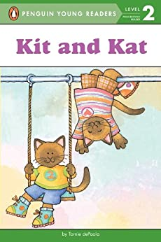 Kit and Kat (Penguin Young Readers, Level 2) by [Tomie dePaola]