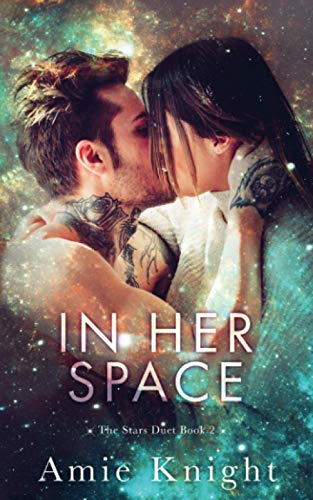 In Her Space: The Stars Duet Book 2