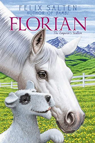 Florian: The Emperor\'s Stallion (Bambi\'s Classic Animal Tales) (English Edition)