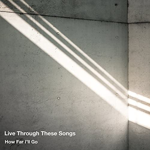 Live Through These Songs