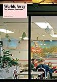 Worlds Away: New Suburban Landscapes (WALKER ART CENT)