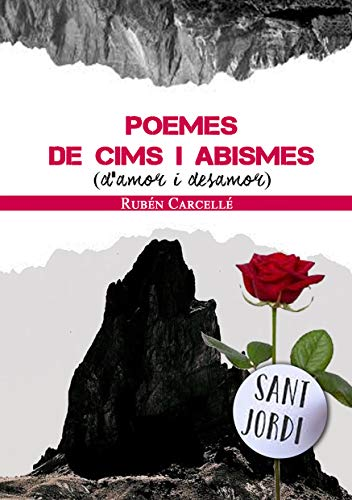 Poemes de cims i abismes: D'amor i desamor (Catalan Edition)