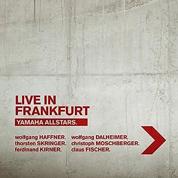 Live in Frankfurt (feat. Wolfgang Haffner, Christoph Moschberger, Thorsten Skringer, Wolfgang Norman Dalheimer, Claus Fischer & Ferdinand Kirner)