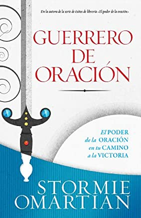Guerrero de oración/ Prayer Warrior: Guerrero de oración  //  Prayer Warrior