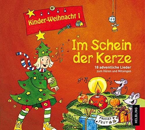 Kinderweihnacht - Im Schein der Kerze, 1 Audio-CD: 18 adventliche Lieder zum Hören und Mitsingen