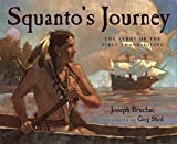 cover of first Thanksgiving children's book Squanto's Journey with image of Native Squanto rowing a canoe with a big sailing ship in background