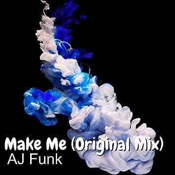 Make Me (Original Mix)