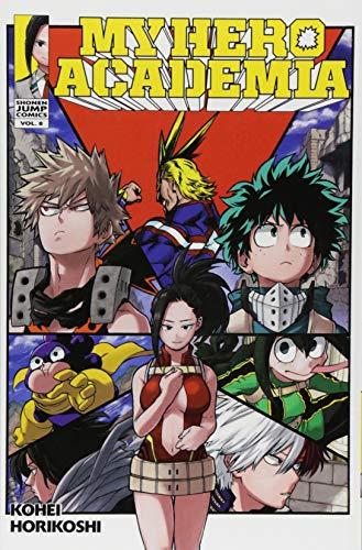 My Hero Academia, Vol. 8: Yaoyorozu Rising (Volume 8)