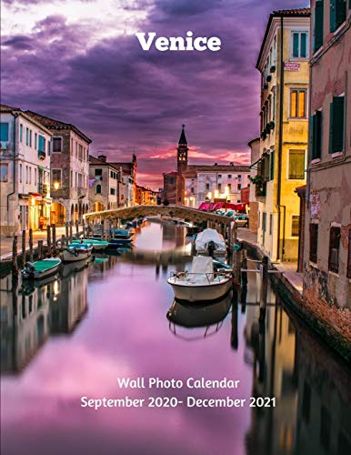 Venice Wall Photo Calendar September 2020 -December 2021: Monthly Calendar with U.S./UK/ Canadian/Christian/Jewish/Muslim Holidays Italy -Travel