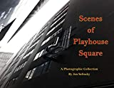 Scenes From Playhouse Square