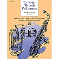 Alfred 00-11173 Technique Through Performance - Music Book