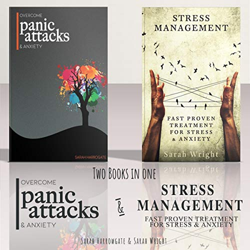 Panic Attacks and Stress Management: 2 Books in 1 Bundle audiobook cover art