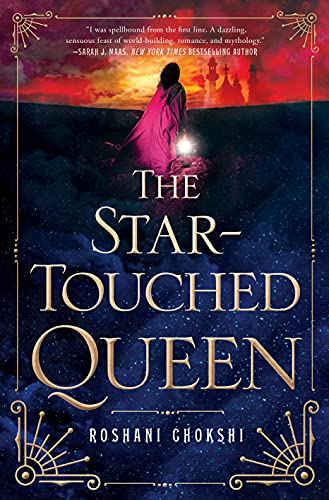 The Star-Touched Queen (Star-Touched, 1)
