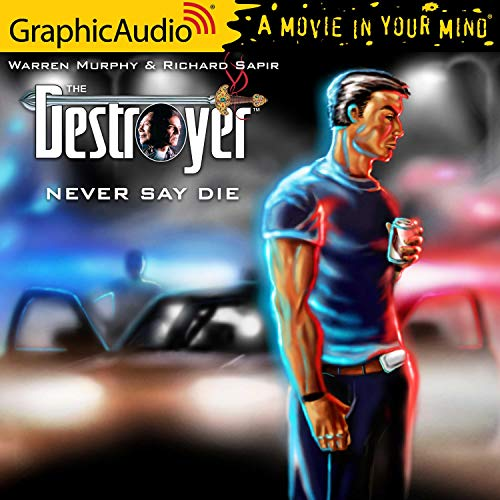 Never Say Die [Dramatized Adaptation] cover art