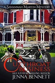 A Cutthroat Business: A Savannah Martin Novel (Savannah Martin Mysteries Book 1) by [Jenna Bennett]