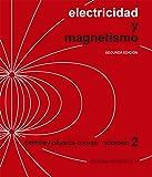 Electricidad Y Magnetismo (Curso de física de Berkeley)