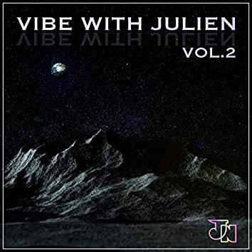 Vibe With Julien vol.2